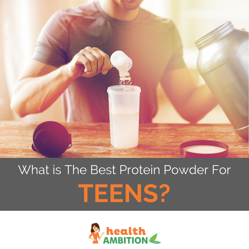 "a person preparing protein powder with the title ""What is The Best Protein Powder For Teens?"""
