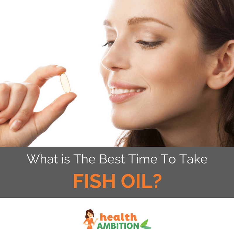 "A woman smiling at a capsule with the title ""What is The Best Time To Take Fish Oil?"""