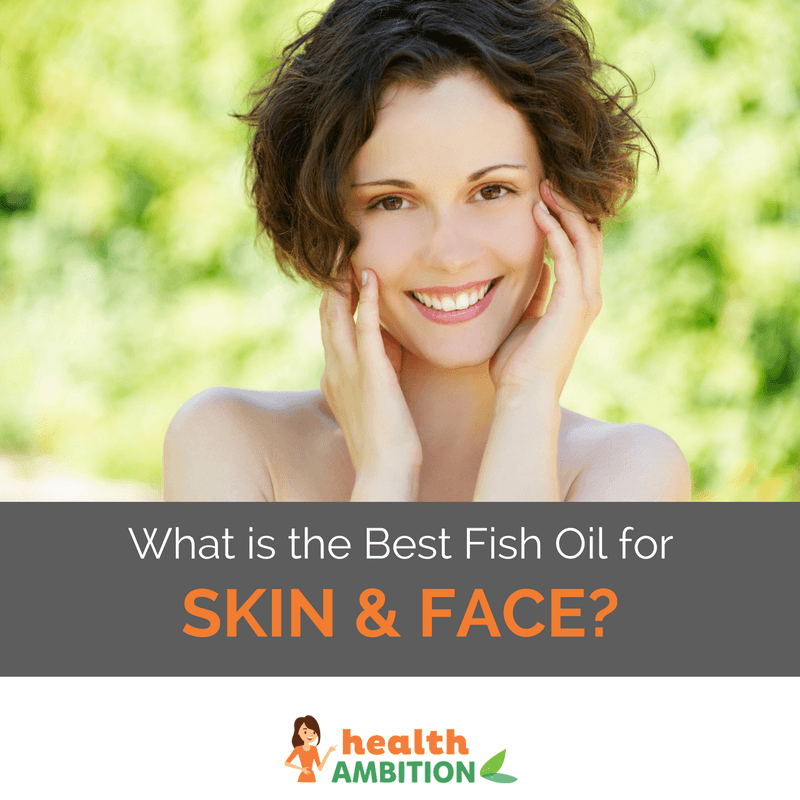 "A smiling woman with the title ""What is the Best Fish Oil for Skin and Face?"""
