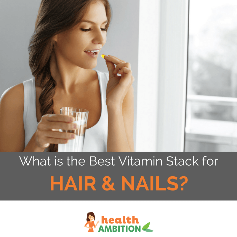 "A woman taking a capsule with the title ""What is the Best Vitamin Stack for Hair and Nails"""