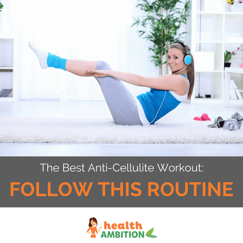 "A woman exercising with the title ""The Best Anti-Cellulite Workout: Follow This Routine"""