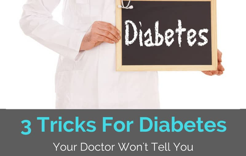 "A doctor holding a 'Diabetes' sign with the title ""3 Tricks for Managing Diabetes Your Doctor Won't Tell You"""