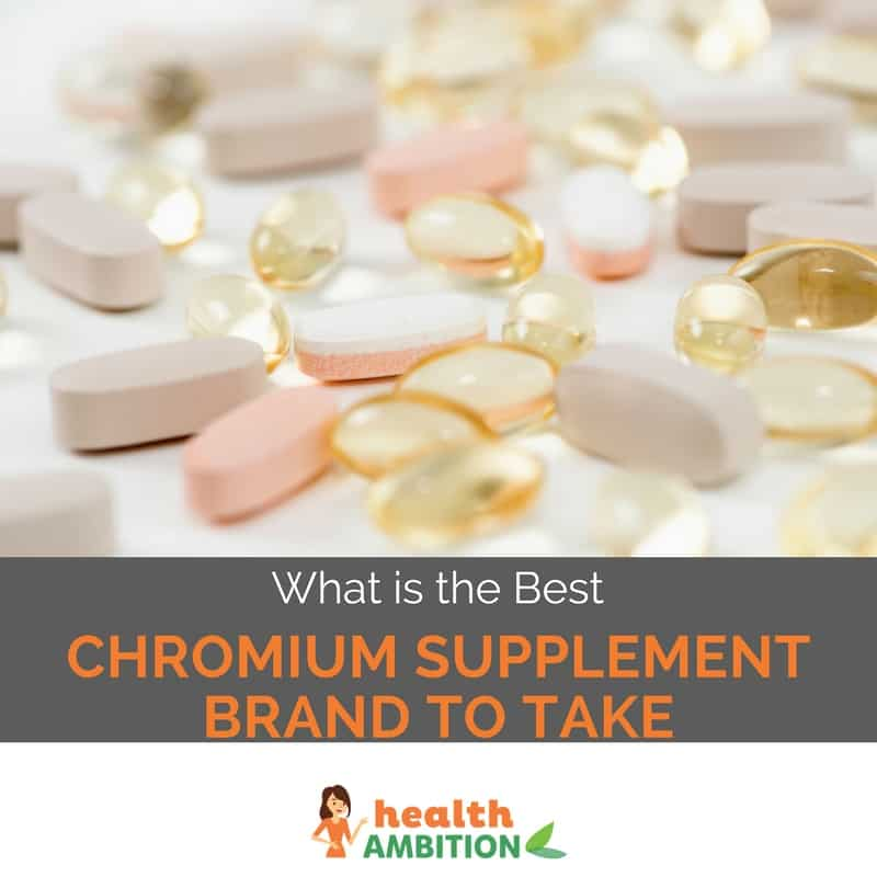 "Capsules and tablets with the title ""What is the Best Chromium Supplement Brand to Take"""