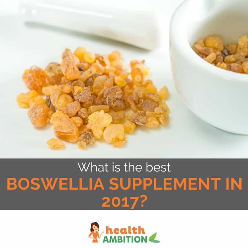"Boswellia with the title ""What is the best Boswellia Supplement in 2017?"""