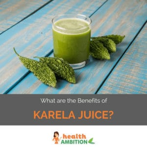 "Karela juice and karela with the title ""What are the Benefits of Karela Juice?"""