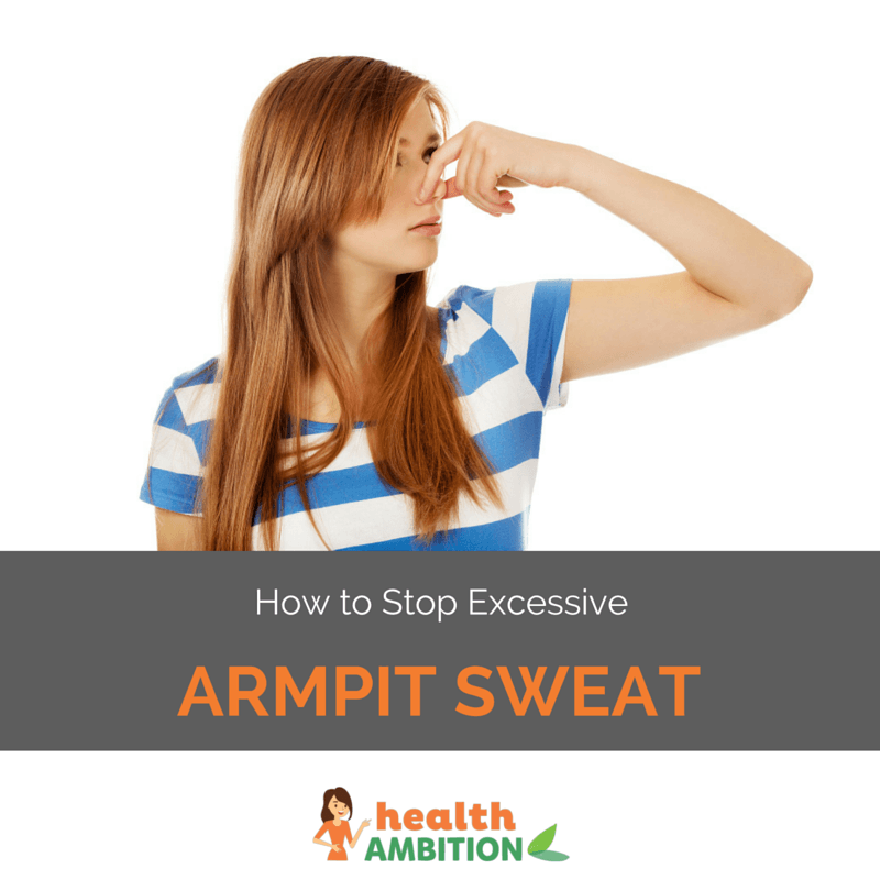 "A woman holding her nose with the title ""How to Stop Excessive Armpit Sweat"""