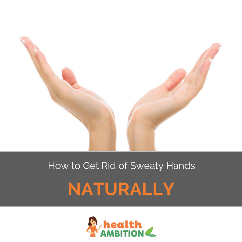"A person's hands with the title ""How to Get Rid of Sweaty Hands Naturally"""