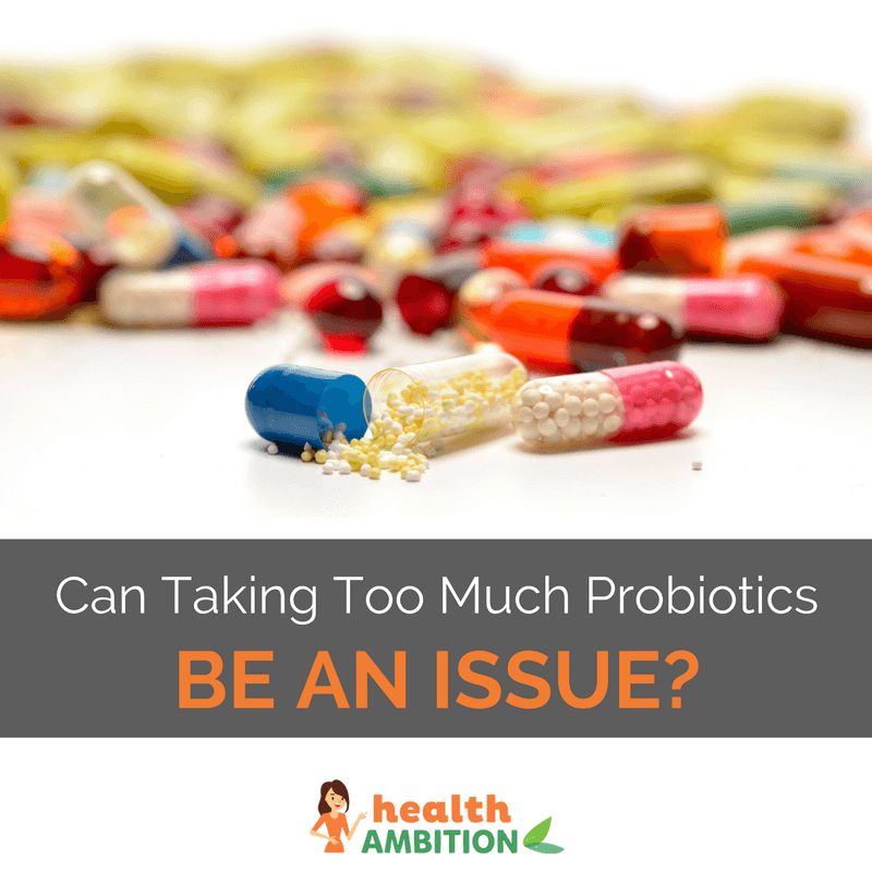 "Vitamin and supplement capsules with the title ""Can Taking Too Much Probiotics Be an Issue?"""